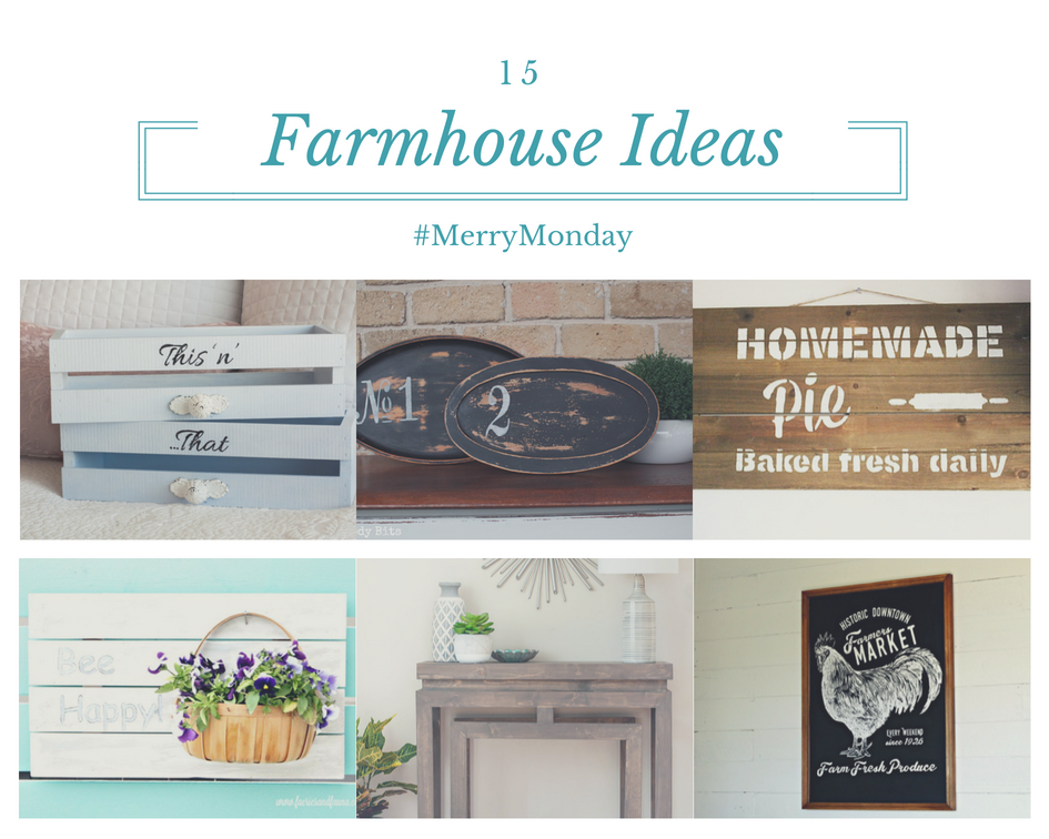 15 Fabulous DIY Farmhouse Projects And Decorating Ideas Our Crafty Mom #farmhouse #merrymonday