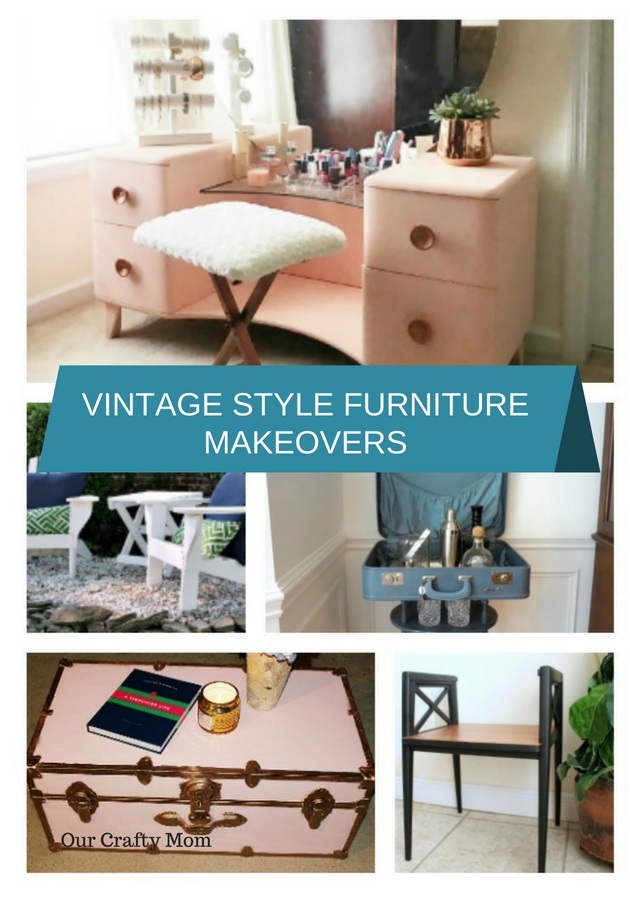 Vintage Style Furniture Makeovers