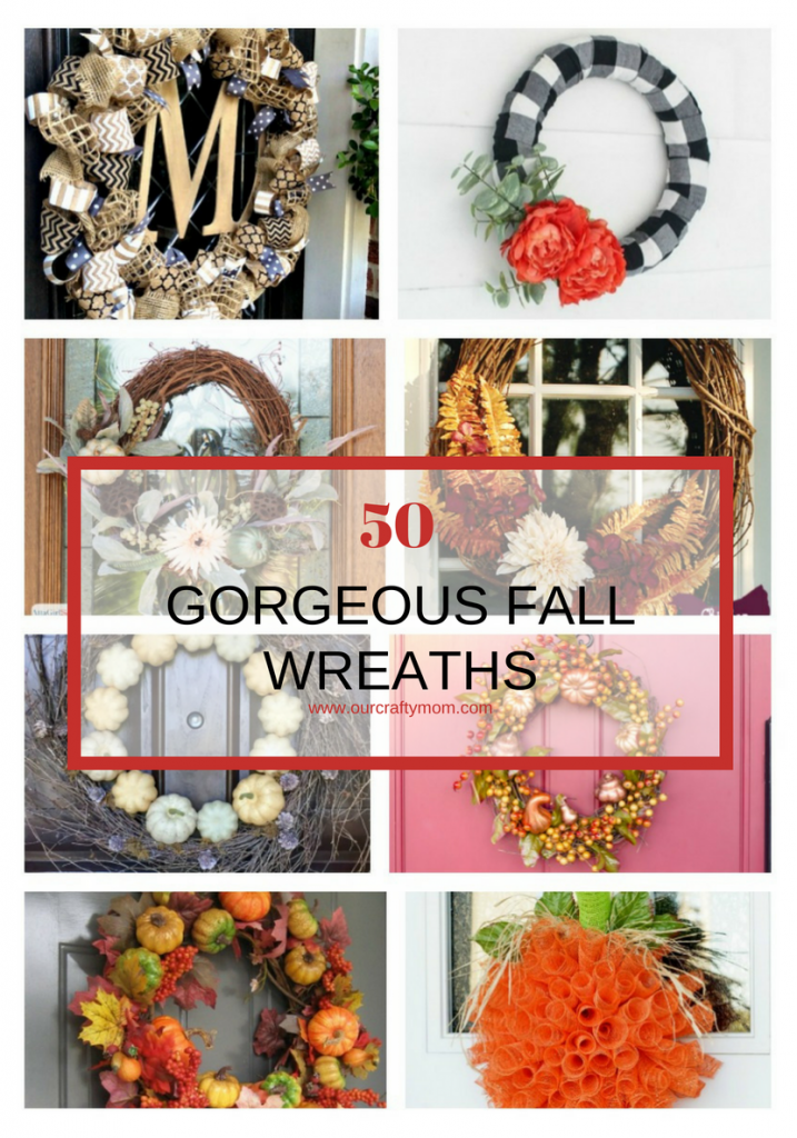50 GORGEOUS FALL WREATHS Our Crafty Mom