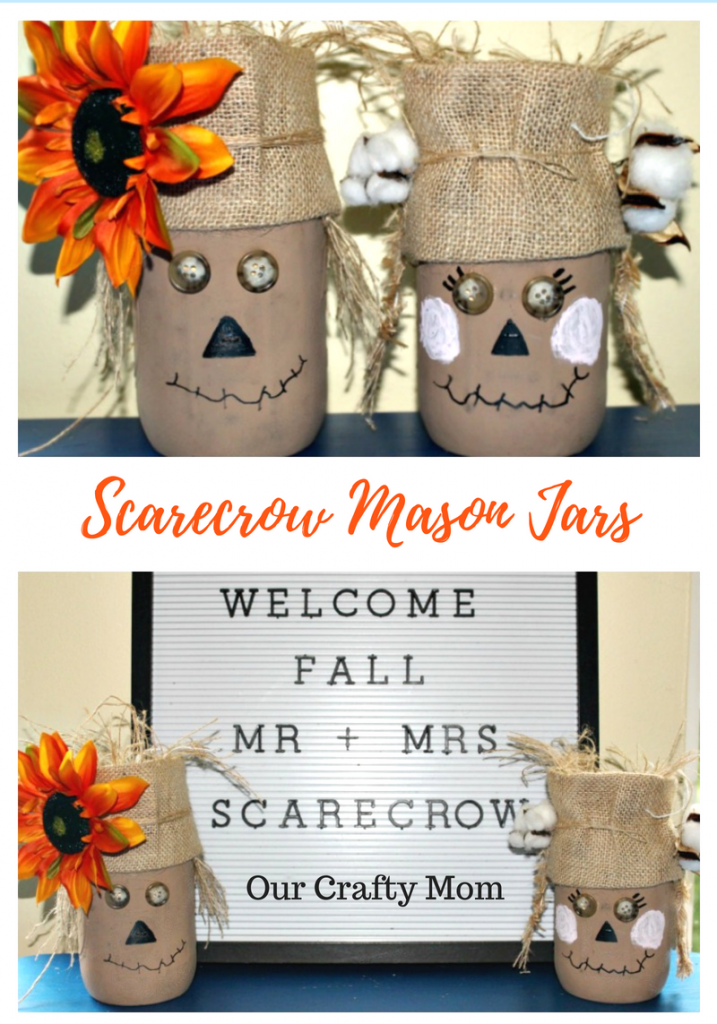 Mr. & Mrs. Scarecrow Mason Jars Our Crafty Mom