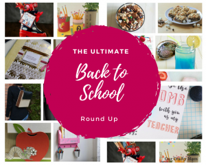 The Ultimate Back To School Round Up Our Crafty Mom