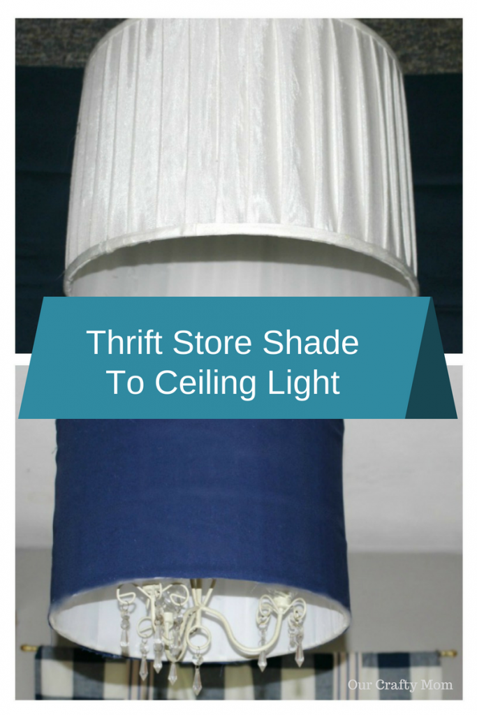 Thrift Store Shade To Ceiling Light Fixture Our Crafty Mom