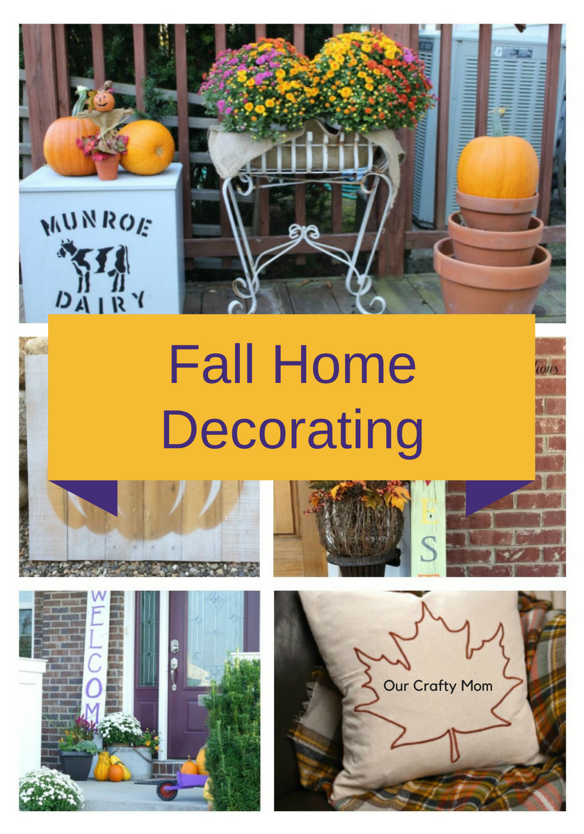 Fall Home Decorating Our Crafty Mom