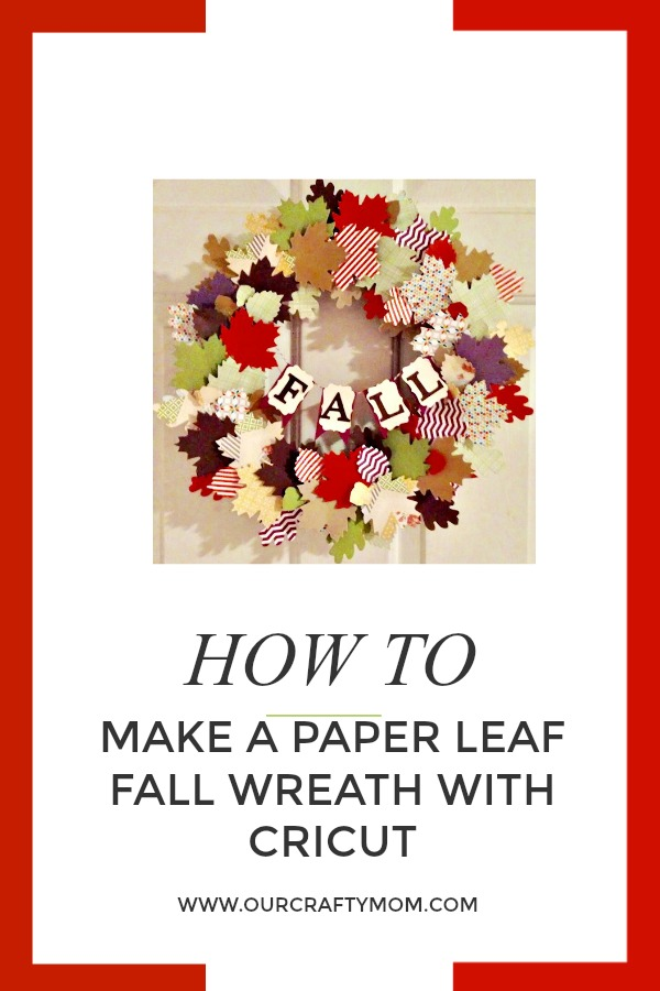 Paper Leaf Fall Wreath Our Crafty Mom