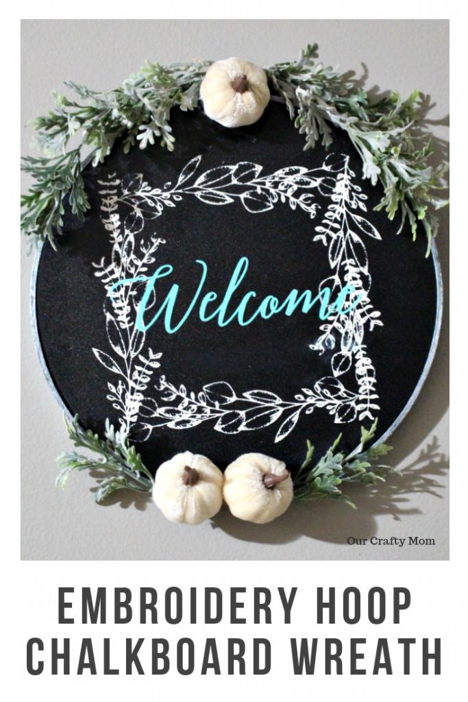 Embroidery Hoop Chalkboard Wreath #ourcraftymom #pinterestchallenge