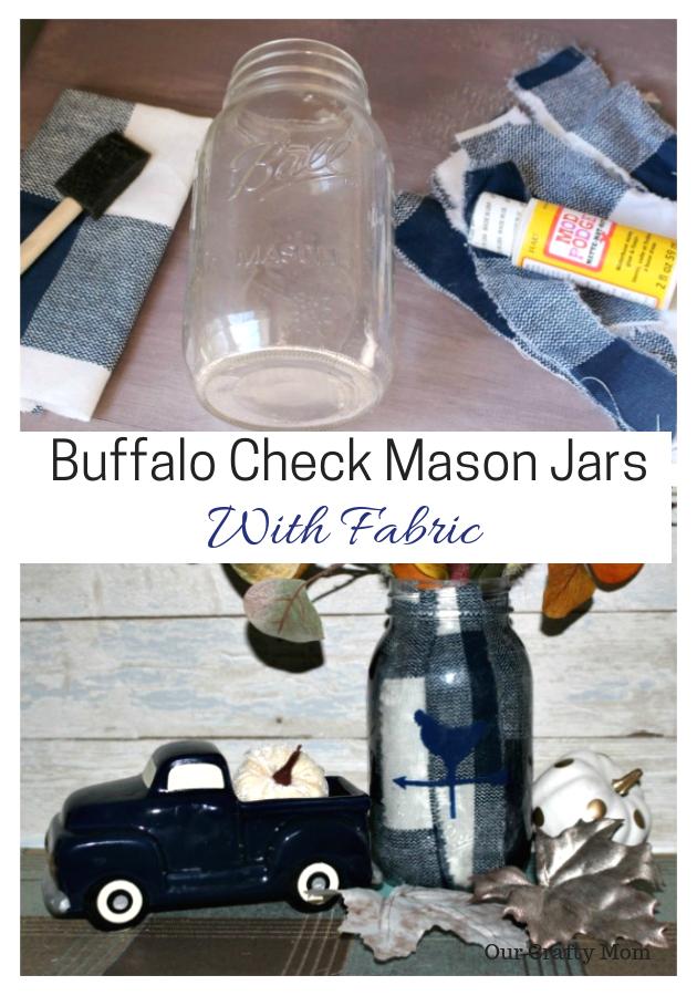 Buffalo Check Fabric Mason Jars #ourcraftymom