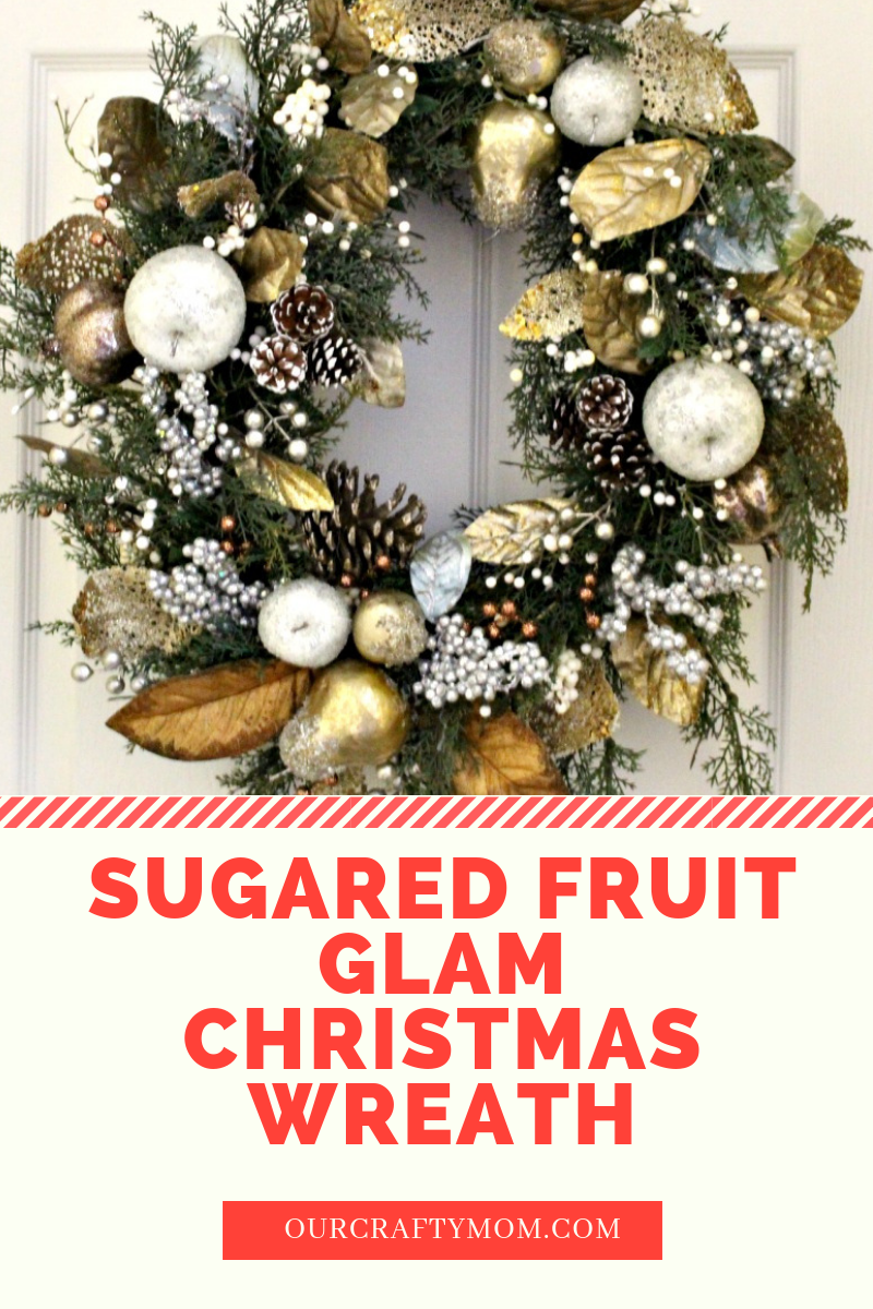 Sugared Fruit Christmas Wreath Our Crafty Mom
