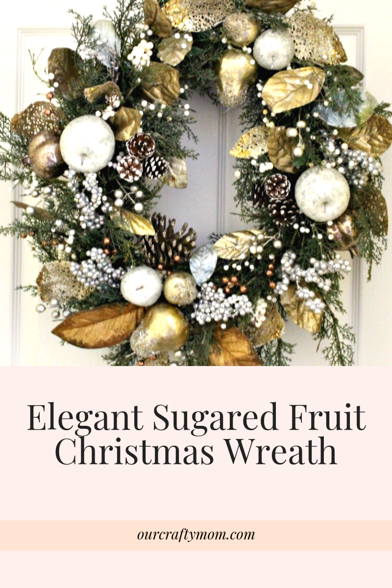 Elegant Sugared Fruit Christmas Wreath #ourcraftymom #christmaswreaths #elegantchristmaswreath