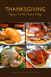 Tips For The Perfect Turkey Our Crafty Mom