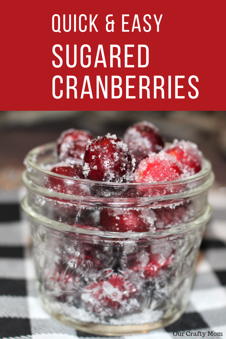 How To Make Sugared Cranberries Pinterest Challenge #ourcraftymom #sugaredcranberries