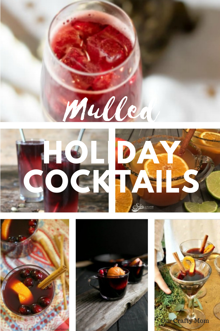 Mulled Holiday Cocktails Our Crafty Mom