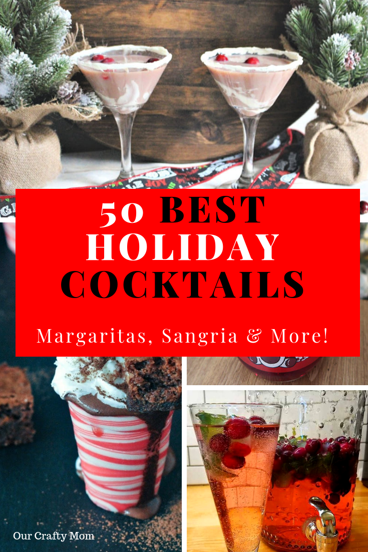 Welcome to this week's Merry Monday where I am featuring 50+ Ultimate Collection Of Holiday Cocktail Recipes! There are so many tasty holiday cocktails, broken down into different categories to make it easy to reference for your favorite cocktail recipes. This is definitely one you want to pin to refer to for years to come. #ourcraftymom #christmascocktails #holidaycocktails #christmasrecipes #sangria #spikedhotchocolate #mulledwine