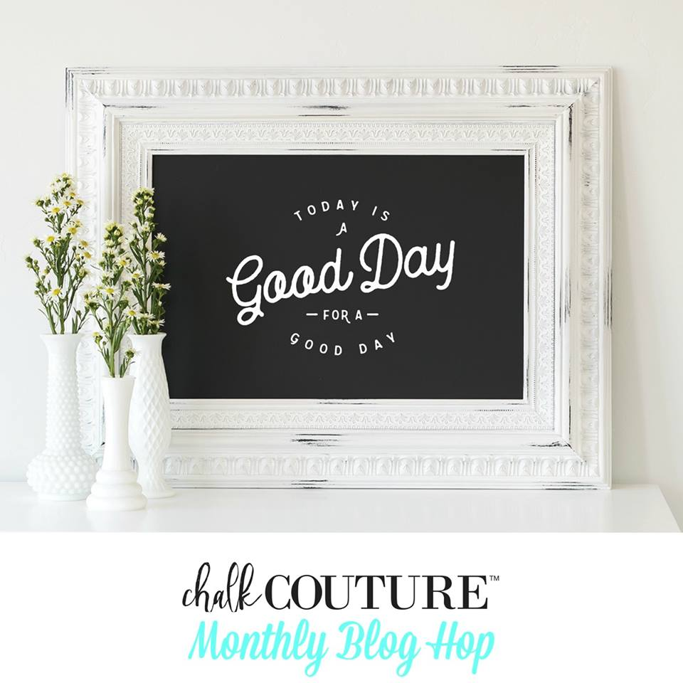 Monthly Chalk Couture Blog Hop