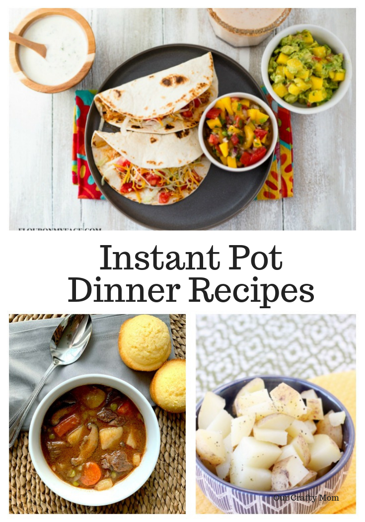 Instant Pot Dinner Recipes Our Crafty Mom
