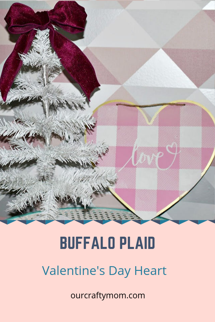Make A Buffalo Plaid Valentine's Day Heart @ourcraftymom