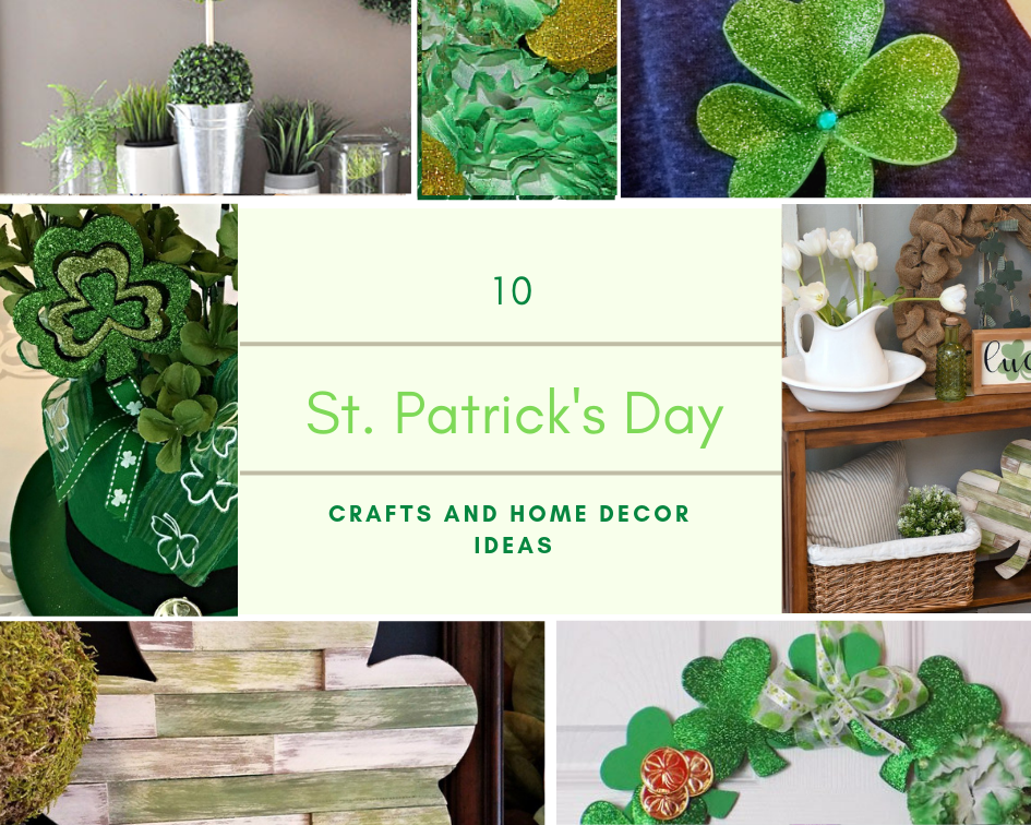 10 St. Patrick's Day Crafts & Home Decor Our Crafty Mom #stpatricksday