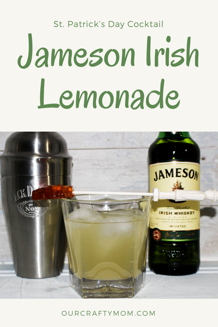 Make A Jameson Irish Lemonade For St. Patrick's Day #ourcraftymom #irishwhiskey #jameson
