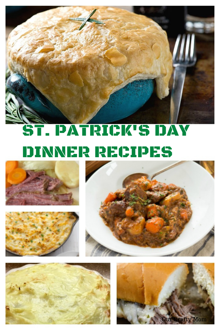 Hearty St. Patrick's Day Dinner Recipes Your Family Will Love! @ourcraftymom #stpatricksdayfood #stpatricksdayrecipes