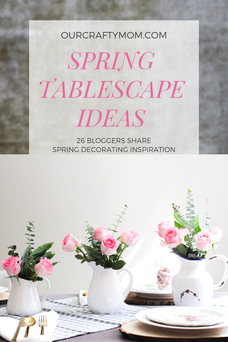 Beautiful Spring Tablescape With Pink Roses To Inspire You #ourcraftymom #springtablescape #springdecorating #springdecor #springtablesetting #springdecoratingideas