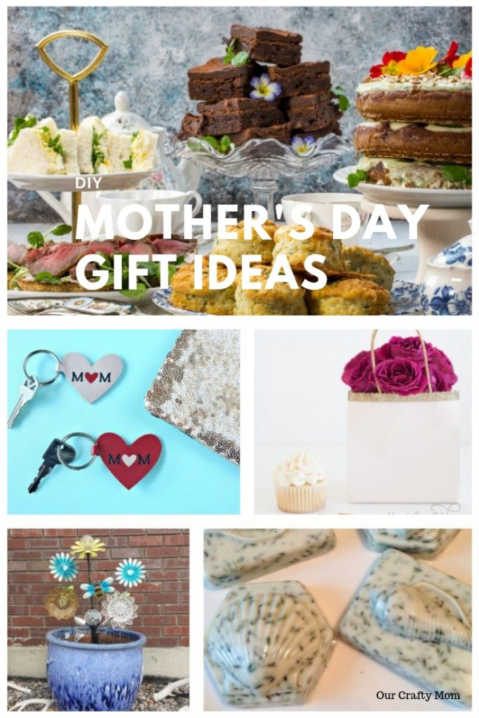 DIY Mother's Day Gift Ideas #ourcraftymom #mothersday