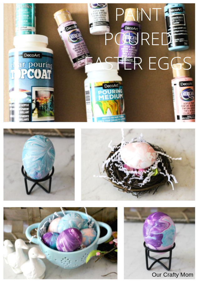 Paint Poured Easter Eggs Pinterest Collage Our Crafty Mom