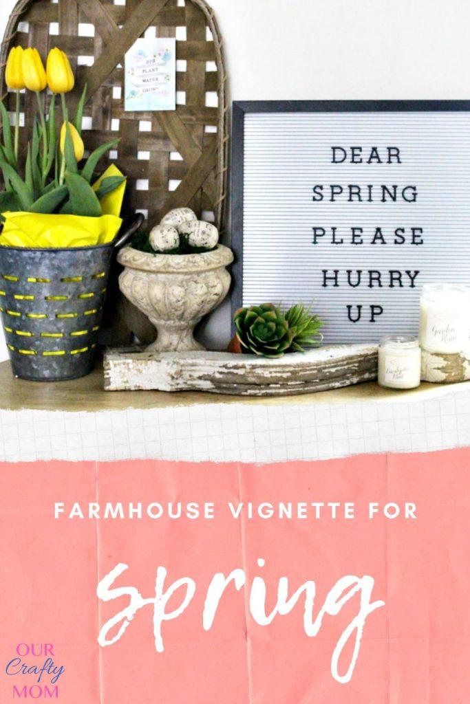 FARMHOUSE VIGNETTE FOR spring