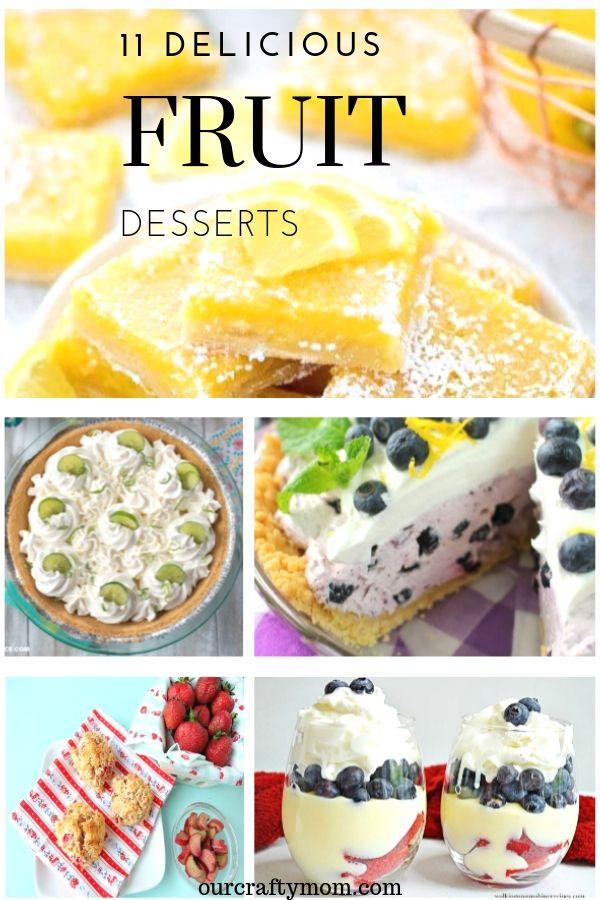 11 delicious fruit dessert recipes collage of 5