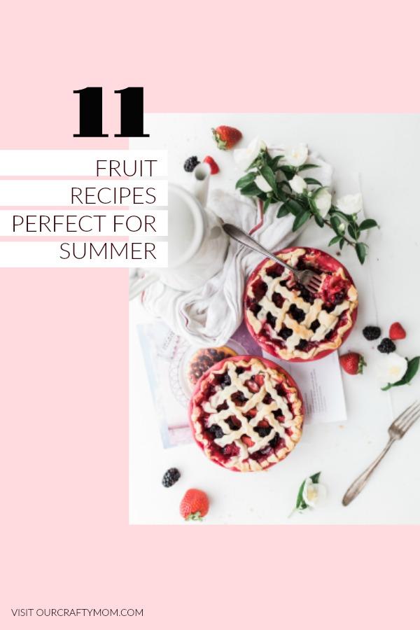 11 Fruit Dessert Recipes