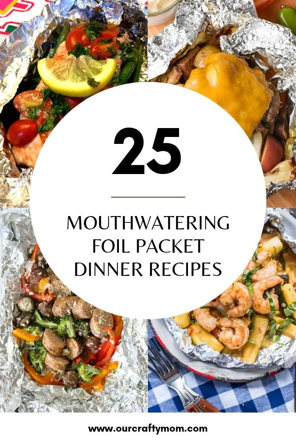 25 mouthwatering foil packet dinner recipes