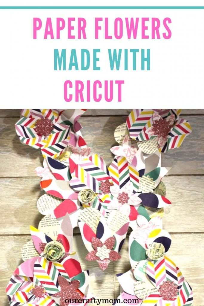 How To Make Paper Flowers With Cricut And Giveaway