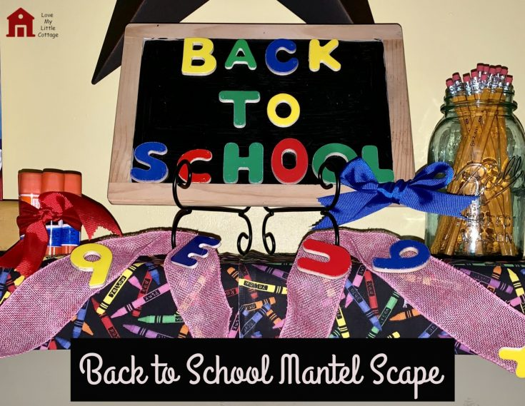 Back to School Mantel Scape