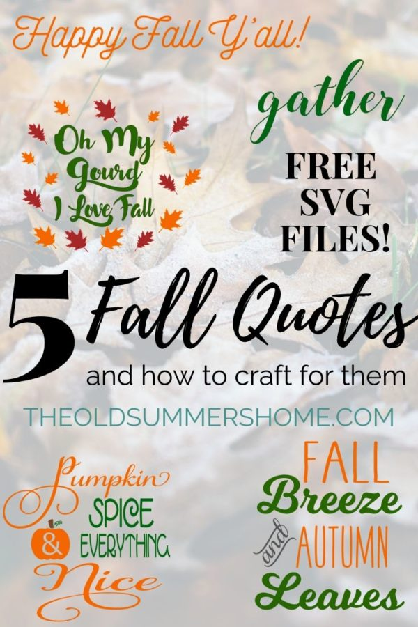 Fall Quotes- 5 of the Most Popular and How to Craft with Them
