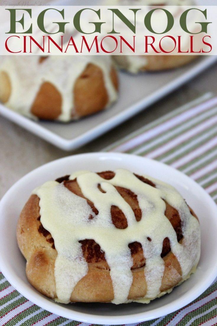 Eggnog Cinnamon Rolls - Frugal Mom Eh!