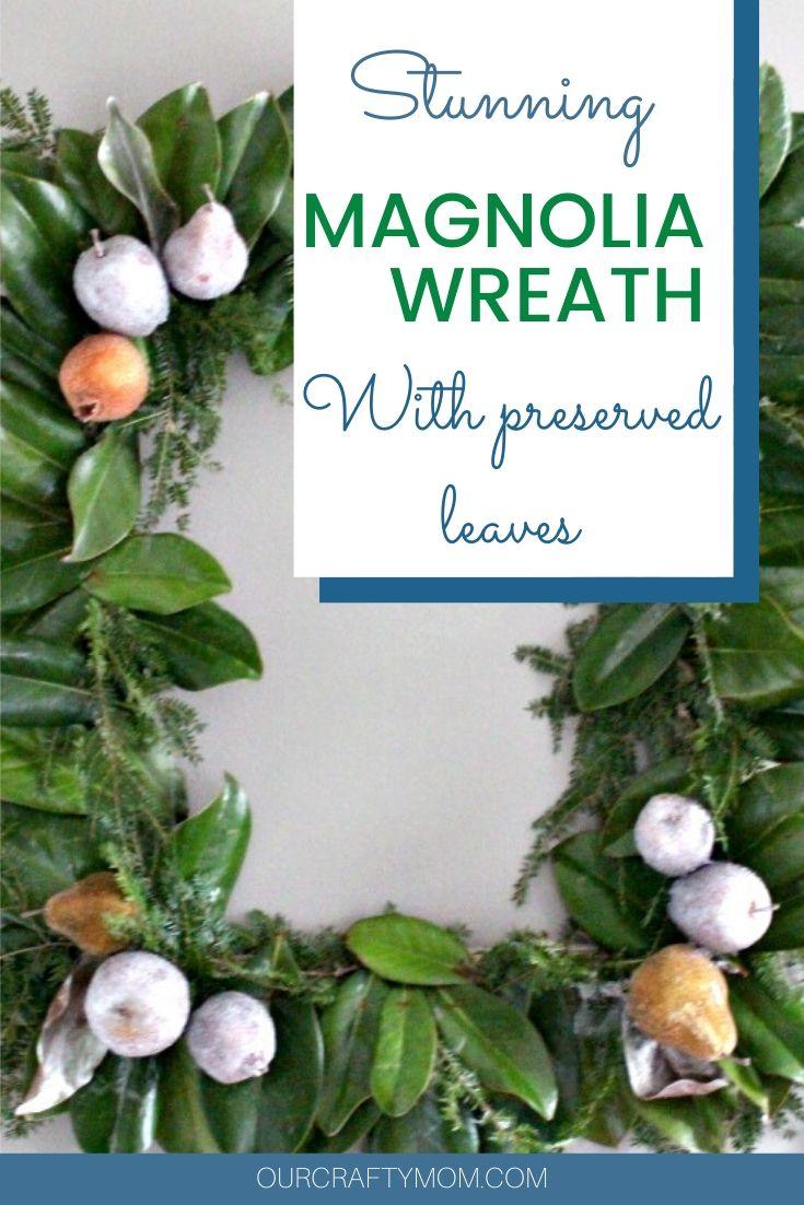 close up of magnolia leaf wreath diy
