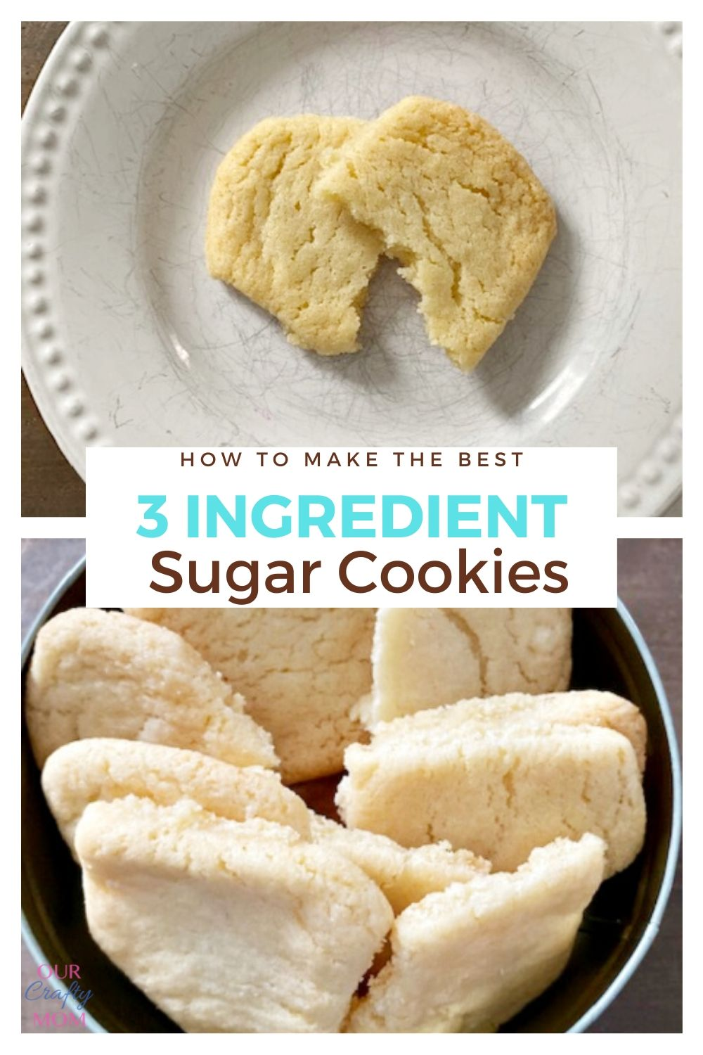 3 INGREDIENT SUGAR COOKIES COLLAGE