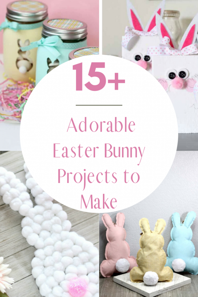15+ Adorable Easter Bunny Projects To make