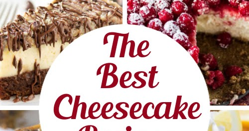 The 8 Best Cheesecake Recipes Ever