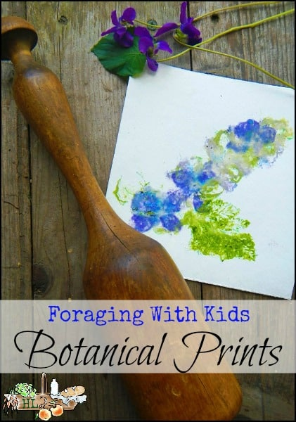 Foraging with Kids: Botanical Prints