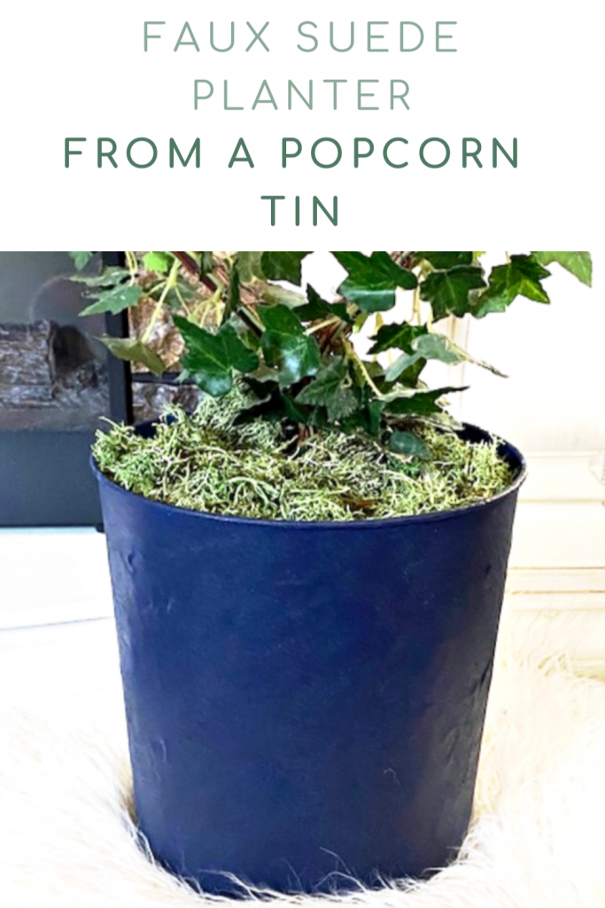 Painted faux suede planter from popcorn tin