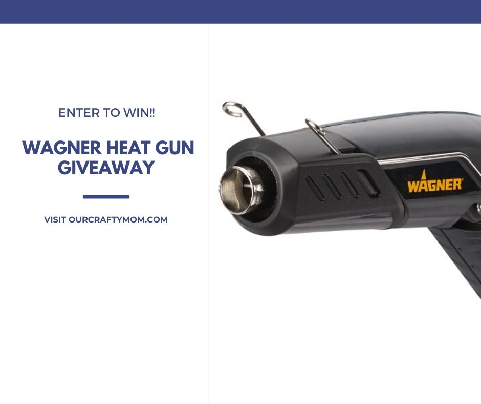 wagner heat gun giveaway