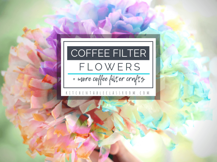 Coffee Filter Flowers & Other Easy Coffee Filter Crafts