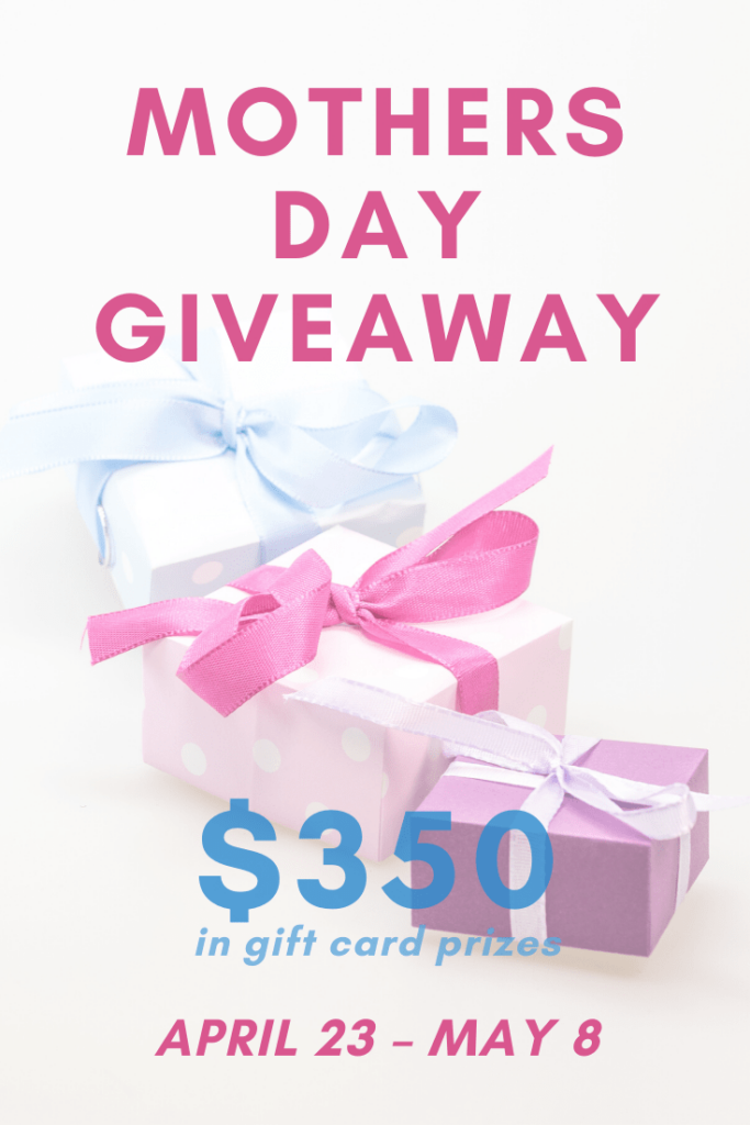 Come and enter the Mothers Day Giveaway! Enter for your chance to win gift cards totaling $350! Winners choice of gift card #giveaway #MothersDay #2020MothersDayGiveaway