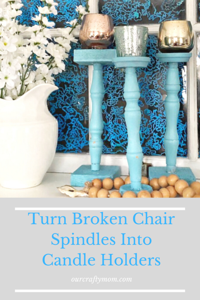 Turn Broken Chair Spindles Into Candle Holders