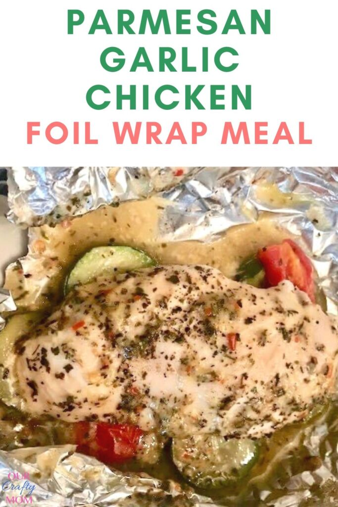 parmesan garlic chicken foil wrap