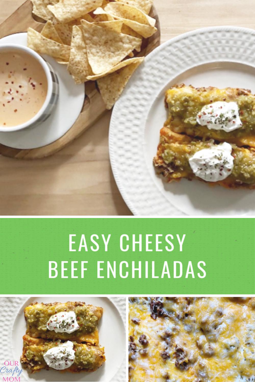 easy cheesy beef enchiladas