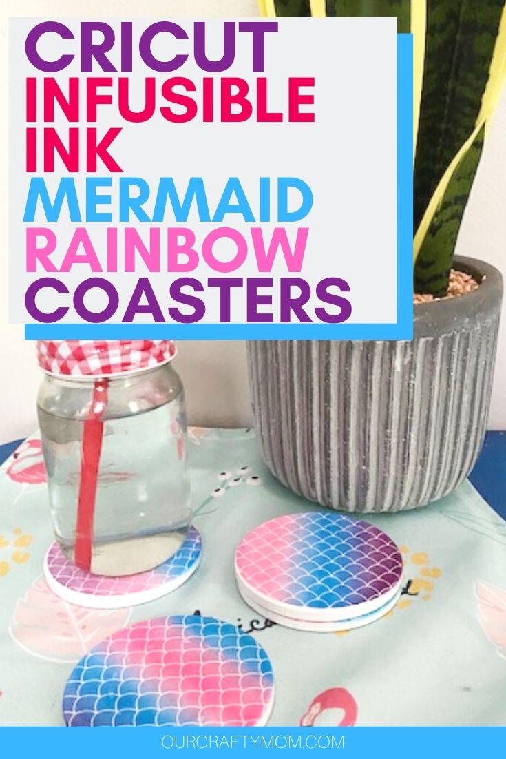 diy mermaid rainbow infusible ink coasters