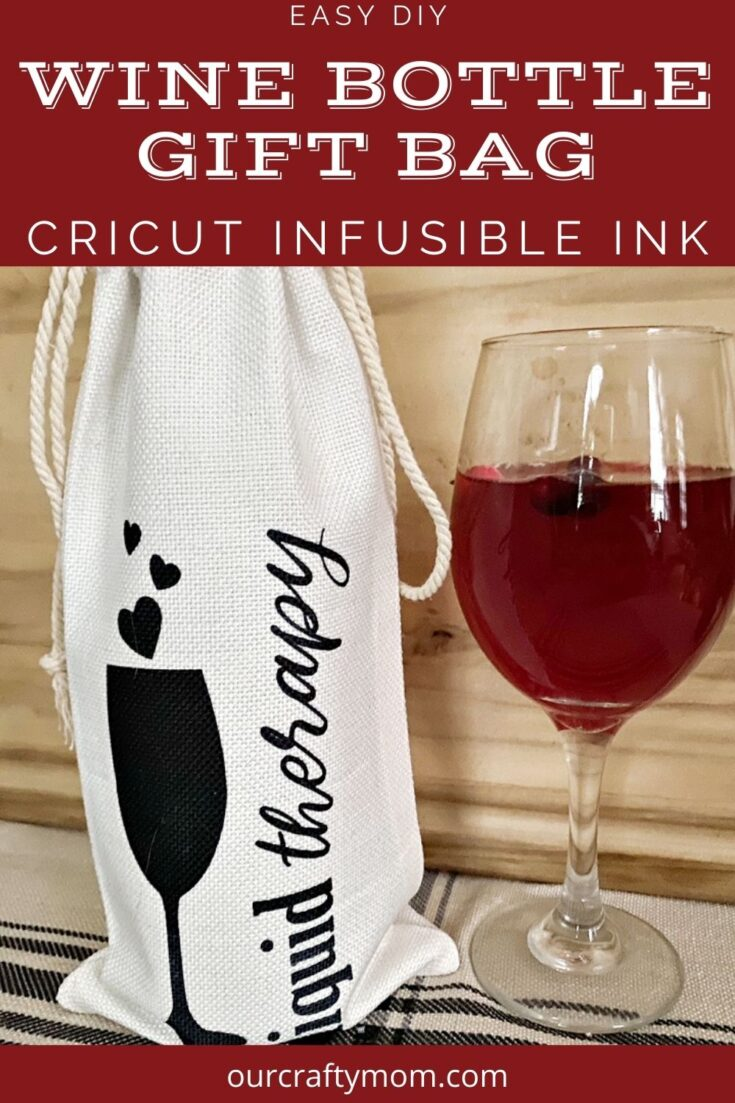 wine bottle gift bag diy cricut infusible ink