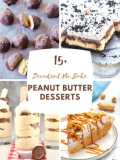 Decadent No Bake Peanut Butter Desserts