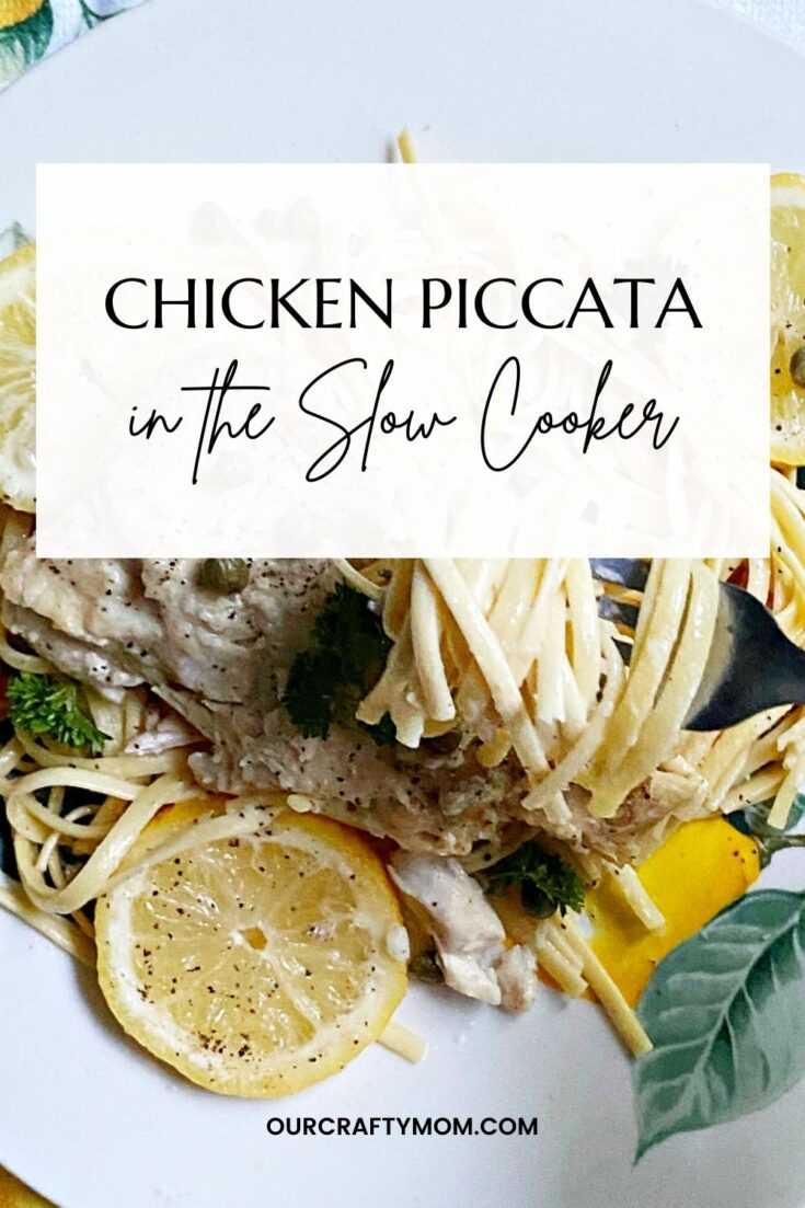 Make This Quick And Easy Slow Cooker Chicken Piccata pin image