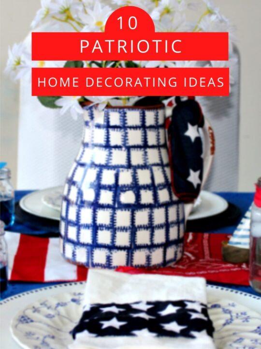 10 Budget-Friendly Patriotic Home Decor Ideas pin image